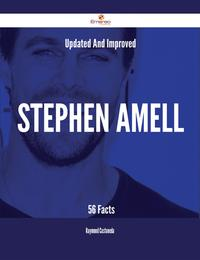 Updated And Improved Stephen Amell - 56 Facts【電子書籍】[ Raymond Castaneda ]