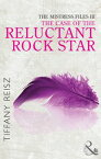 The Mistress Files: The Case of the Reluctant Rock Star (Mills & Boon Spice) (The Original Sinners: The Red Years - short story)【電子書籍】[ Tiffany Reisz ]