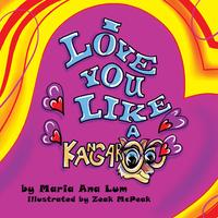 I Love You Like a Kangaroo【電子書籍】[ Maria Ana Lum ]