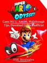 Super Mario Odyssey Game Wii U, Amiibo, Walkthrough, Tips, Download Guide Unofficial【電子書籍】[ HSE Strategies ]