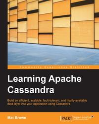 Learning Apache Cassandra【電子書籍】[ Mat Brown ]