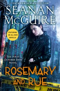 Rosemary and Rue【電子書籍】[ Seanan McGuire ]
