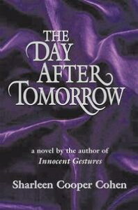 The Day After Tomorrow【電子書籍】[ Sharleen Cooper Cohen ]