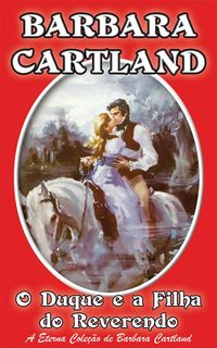 03. O Duque e a Filha do Reverendo【電子書籍】[ Barbara Cartland ]
