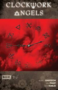 Clockwork Angels #1【電子書籍】[ Neil Peart ]