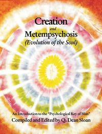 Creation & Metempsychosis【電子書籍】[ Q. Dean Sloan ]