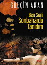 楽天Kobo電子書籍ストアで買える「Ben Seni Sonbaharda Tan?d?m【電子書籍】[ G?l?in Akan ]」の画像です。価格は95円になります。