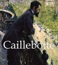 Caillebotte【電子書籍】[ Victoria Charles ]