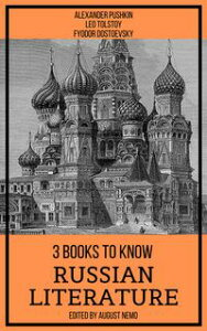 3 Books To Know Russian Literature【電子書籍】[ Alexander Pushkin ]