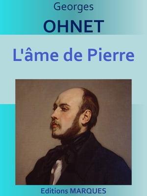 洋書, FICTION & LITERTURE L?me de PierreEdition int?grale Georges OHNET