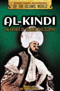 Al-KindiThe Father of Islamic Philosophy【電子書籍】[ Bridget Lim ]