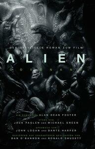 ALIEN: COVENANT - der offizielle Roman zum FilmSciFi-Horror【電子書籍】[ Alan Dean Foster ]