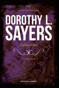 Giftmordet【電子書籍】[ Dorothy L. Sayers ]