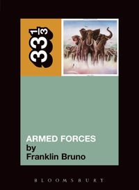 Elvis Costello's Armed Forces【電子書籍】[ Franklin Bruno ]