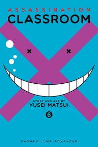 Assassination Classroom, Vol. 6【電子書籍】[ Yusei Matsui ]