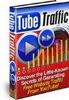 Tube Traffic【電子書籍】[ Michael Rasmussen & Jason Tarasi ]