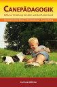 Canep?dagogikHilfe zur Erziehung mit dem und durch den Hund【電子書籍】[ Corinna M?hrke ]