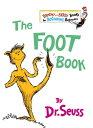 The Foot Book【電子書籍】[ Dr. Seuss ]