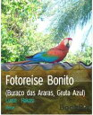Fotoreise Bonito...