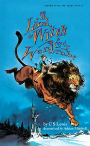 The Lion, the Witch and the Wardrobe【電子書籍】[ C.S Lewis ]