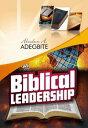 楽天Kobo電子書籍ストアで買える「Biblical Leadership【電子書籍】[ Abiodun Adegbite ]」の画像です。価格は111円になります。