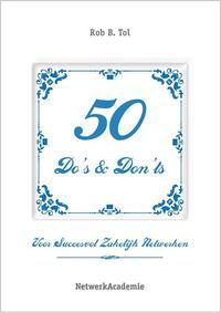 50 do's en don'ts voor succesvol zakelijk netwerken【電子書籍】[ Rob Tol ]