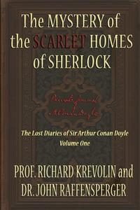 The Mystery of the Scarlet Homes Of Sherlock【電子書籍】[ Prof Richard Krevolin ]