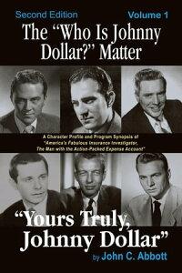 """The """"Who Is Johnny Dollar?"""" Matter, Volume 1【電子書籍】[ John C. Abbott ]"""