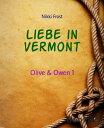Liebe in Vermont...