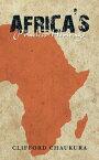 Africa's Priceless Heritage【電子書籍】[ Clifford Chaukura ]