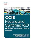 CCIE Routing and Switching v5.0 Official Cert Guide Library【電子書籍】[ Narbik Kochar...