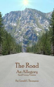 The Road Small Group Version【電子書籍】[ Jerry Thompson ]