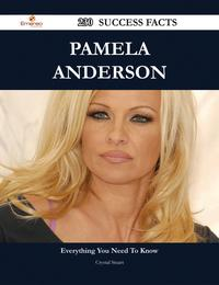 Pamela Anderson 230 Success Facts - Everything you need to know about Pamela Anderson【電子書籍】[ Crystal Stuart ]
