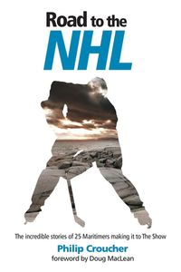 Road to the NHL【電子書籍】[ Philip Croucher ]