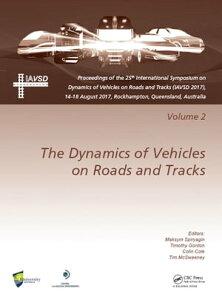 Dynamics of Vehicles on Roads and Tracks Vol 2Proceedings of the 25th International Symposium on Dynamics of Vehicles on Roads and Tracks (IAVSD 2017), 14-18 August 2017, Rockhampton, Queensland, Australia【電子書籍】