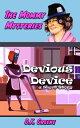 Devious Device: ...