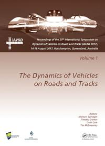 Dynamics of Vehicles on Roads and Tracks Vol 1Proceedings of the 25th International Symposium on Dynamics of Vehicles on Roads and Tracks (IAVSD 2017), 14-18 August 2017, Rockhampton, Queensland, Australia【電子書籍】