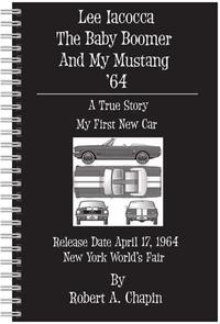 Lee Iacocca The Baby Boomer And My Mustang '64【電子書籍】[ Robert Chapin ]