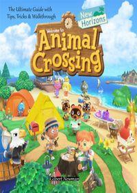 洋書, FAMILY LIFE & COMICS Animal Crossing: New HorizonsThe Ultimate Guide with Tips, Tricks Walkthrough Gilbert Newman