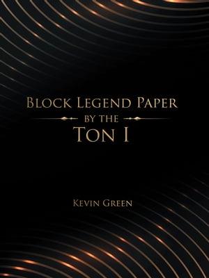 洋書, FICTION & LITERTURE Block Legend Paper by the Ton I Kevin Green
