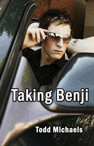 Taking Benji【電子書籍】[ Todd Michaels ]