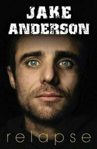 Relapse【電子書籍】[ Jake Anderson ]