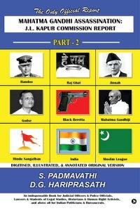 Mahatma Gandhi Assassination : J.L. Kapur Commission Report - Part - 2【電子書籍】[ S. Padmavathi ]