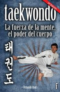 Taekwondo【電子書籍】[ Fernando Abad ]
