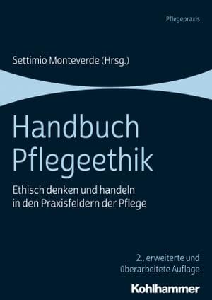 洋書, COMPUTERS & SCIENCE Handbuch PflegeethikEthisch denken und handeln in den Praxisfeldern der Pflege Monika Bobbert