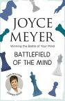 Battlefield of the MindWinning the Battle of Your Mind【電子書籍】[ Joyce Meyer ]