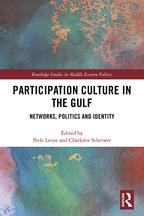 Participation Culture in the GulfNetworks, Politics and Identity【電子書籍】