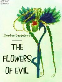 The Flowers of Evil【電子書籍】[ Charles Baudelaire ]
