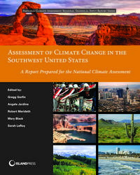 Assessment of Climate Change in the Southwest United StatesA Report Prepared for the National Climate Assessment【電子書籍】[ Angela Jardine ]