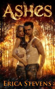 Ashes (Book 2 The Kindred Series)【電子書籍】[ Erica Stevens ]
